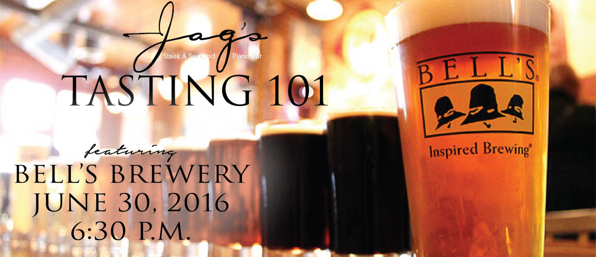 Jag's Tasting 101 with Bells Brewery set for June 30