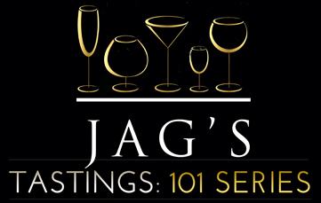 Jag's Tastings: 101 Series