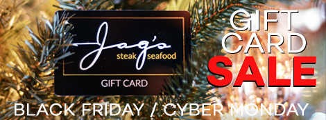 Jag's Steak Gift Card Black Friday Sale