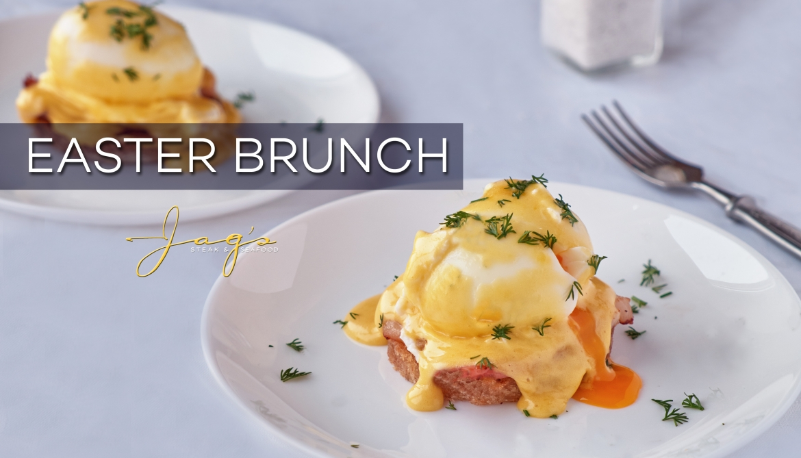 Jag's Steak and Seafood Easter Family Brunch Adult and Children's Prix Fixe Menus