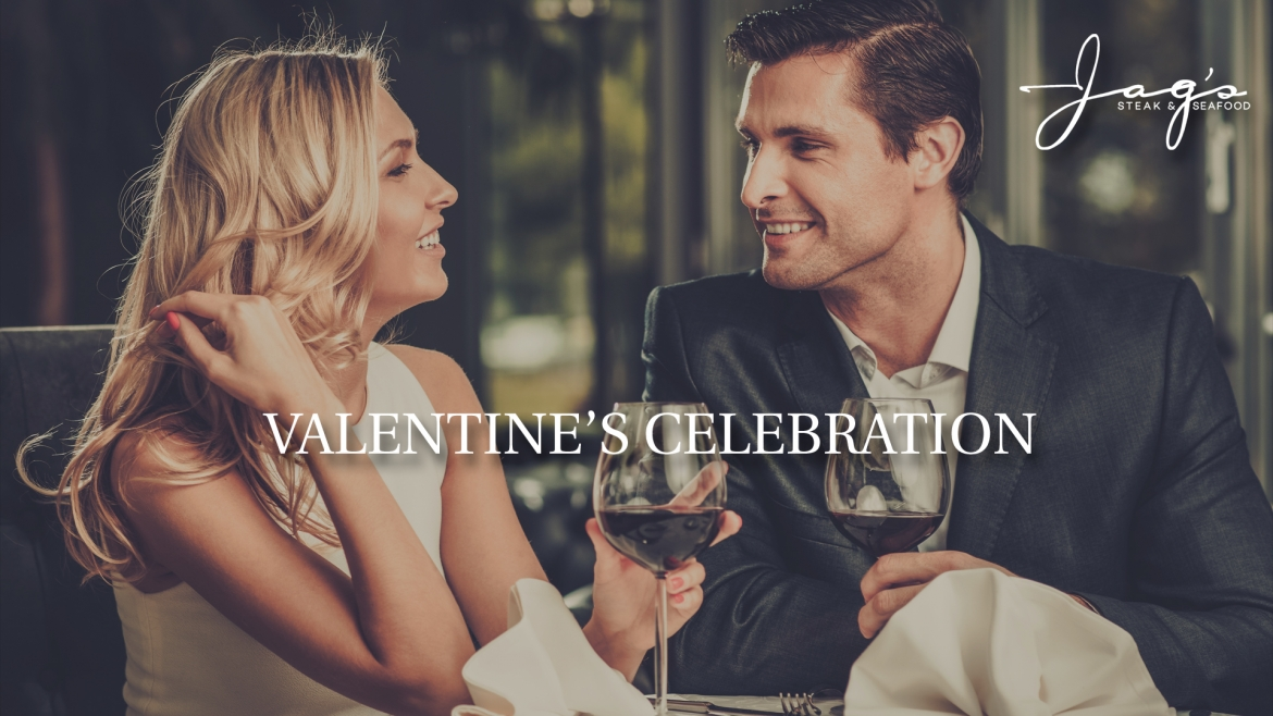Valentine's Day at Jags. A special prix-fixe menu for a romantic evening